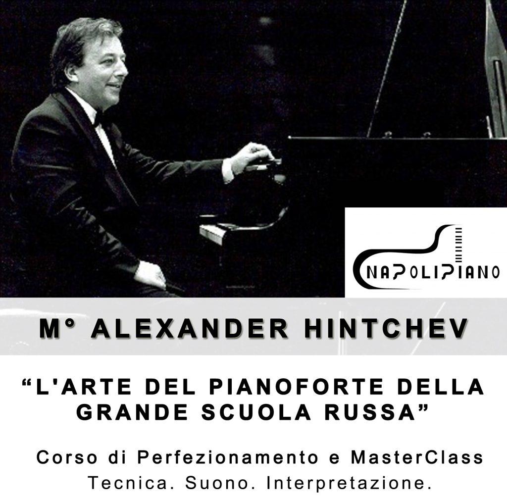 Masterclass Alexander Hintchev. Formazione e didattica NapoliPiano